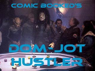 """Dom-Jot Hustler #1: """"Beyond"""" Boredom"""