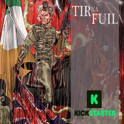 Kickstarter Spotlight: Tir na Fuil